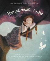 Cover image for Bonne nuit, Anne [french] / Kallie George ; illustrations de Geneviève Godbout ; texte français de Sabrina Meunier.