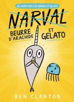 Cover image for Beurre d'arachide et Gelato [french] / Ben Clanton ; texte français d'Isabelle Fortin.