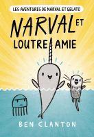 Cover image for Super Narval et Loutre amie / Ben Clanton ; texte français d'Isabelle Fortin.