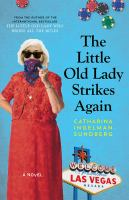 Cover image for The little old lady strikes again / Catharina Ingelman-Sundberg ; translated from the Swedish by Rod Bradbury.