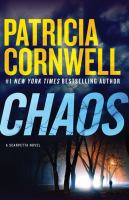 Cover image for Chaos : a Scarpetta novel / Patricia Cornwell.