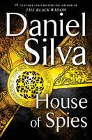 Cover image for House of spies / Daniel Silva.