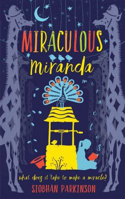 Cover image for Miraculous Miranda / Siobhán Parkinson.
