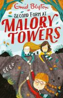 Cover image for Malory Towers. Second form / Enid Blyton.