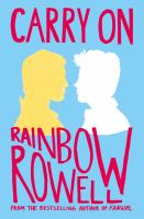 Cover image for Carry on / Rainbow Rowell.