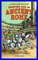 Cover image for Everyday life in ancient Rome [graphic novel] / Kirsten Holm.