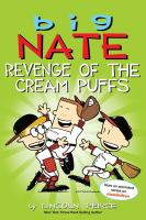 Cover image for Big Nate. Revenge of the cream puffs / by Lincoln Peirce.