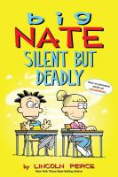 Cover image for Big Nate : silent but deadly / by Lincoln Peirce.