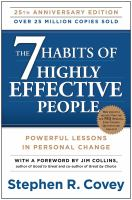 Cover image for The 7 habits of highly effective people : powerful lessons in personal change / Stephen R. Covey ; with a foreword by Jim Collins.