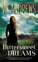 Cover image for Bittersweet dreams / V.C. Andrews.