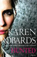 Cover image for Hunted / Karen Robards.