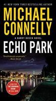 Cover image for Echo Park / Michael Connelly.