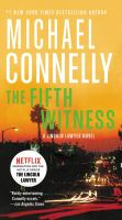 Cover image for The fifth witness / Michael Connelly.