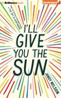 Cover image for I'll give you the sun [compact disc] / Jandy Nelson.