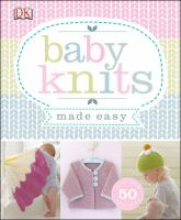 Cover image for Baby knits made easy.