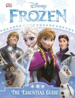 Cover image for Frozen : the essential guide / written by Barbara Bazaldua.