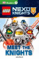 Cover image for LEGO Nexo Knights. Meet the knights / written by Julia March.