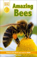 Cover image for Amazing bees / by Sue Unstead.