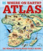 Cover image for Where on Earth? : atlas / illustrators, Adam Benton, Stuart Jackson-Carter, Jon@kja-artists.