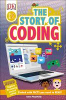Cover image for The story of coding / James Floyd Kelly.