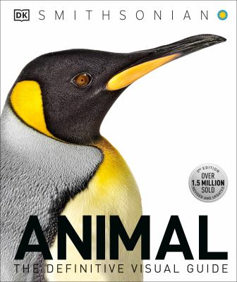 Cover image for Animal : the definitive visual guide / editors-in-chief, David Burnie and Don E. Wilson.