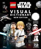 Cover image for LEGO star wars : visual dictionary / written by Simon Beecroft, Jason Fry, and Simon Hugo.