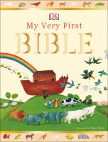 Cover image for My very first Bible / illustrated by Diana Mayo ; written by James Harrison.
