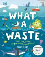 Cover image for What a waste / Jess French.