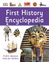 Cover image for First history encyclopedia / [author, Philip Wilkinson].