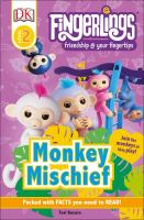 Cover image for Monkey mischief / written by Tori Kosara.