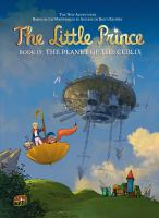 Cover image for The little prince. Book 19, The planet of the Cublix / based on the animated series and an original story by Maud Loisillier and Diane Morel ; story, Clotil de Bruneau art, Diane Fayolle ; backgrounds, Jérôme Benoit ; coloring, Moonsun ; editing, Christine Chatal ; translation, Anne Collins Smith and Owen Smith.