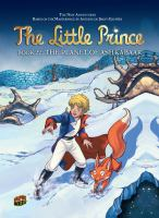 Cover image for The little prince. Book 22, The planet of Ashkabaar / story, Clotilde Bruneau ; art, Audrey Bussi ; translation, Anne  and Owen Smith.