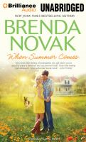 Cover image for When summer comes [compact disc] / Brenda Novak.