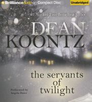 Cover image for The servants of twilight [compact disc] / by Dean Koontz.