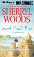 Cover image for Sand Castle Bay [compact disc] / Sherryl Woods.