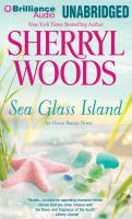 Cover image for Sea Glass Island [compact disc] / Sherryl Woods.
