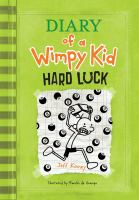 Cover image for Diary of a wimpy kid. Hard luck [compact disc] / Jeff Kinney.