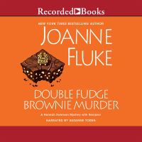 Cover image for Double fudge brownie murder [compact disc] : a Hannah Swensen mystery with recipes / Joanne Fluke.