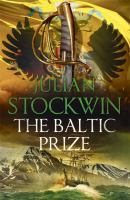 Cover image for The Baltic prize / Julian Stockwin.