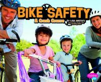 Cover image for Bike safety : a crash course / by Lisa J. Amstutz.