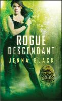 Cover image for Rogue descendant : a Nikki Glass novel / Jenna Black.