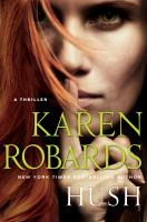 Cover image for Hush / Karen Robards.