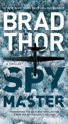 Cover image for Spymaster : a thriller / Brad Thor.
