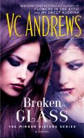 Cover image for Broken glass / V.C. Andrews.