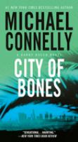 Cover image for City of bones [compact disc] / Michael Connelly.