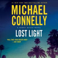 Cover image for Lost light [compact disc] / Michael Connelly.