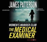 Cover image for The medical examiner [compact disc] / James Patterson with Maxine Paetro.