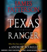 Cover image for Texas Ranger [compact disc] / James Patterson & Andrew Bourelle.