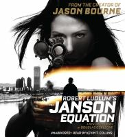 Cover image for Robert Ludlum's The Janson equation [compact disc] / by Douglas Corleone.
