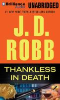 Cover image for Thankless in death [compact disc] / J.D. Robb.